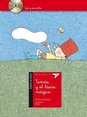 Tomas y el lapiz magico / Thomas and the Magical Pencil (Ala Delta: Serie Roja: Lee Y Escucha / Hang Gliding: Red Series: Read and Listen) by Ricardo Alcantara (2011-03-22)