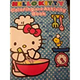 Hello Kitty Coloring and Activity Book ~ Cooking Kitty (70 Pages) by Bendon