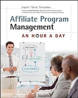 Affiliate Program Management: An Hour a Day von [Prussakov, Evgenii]