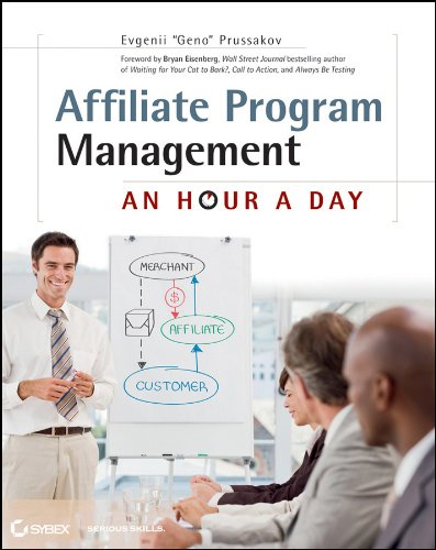 Affiliate Program Management: An Hour a Day por Evgenii Prussakov