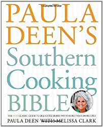 Paula Deen's Southern Cooking Bible: The New Classic Guide to Delicious Dishes with More Than 300 Recipes by Paula Deen (2011-10-11)