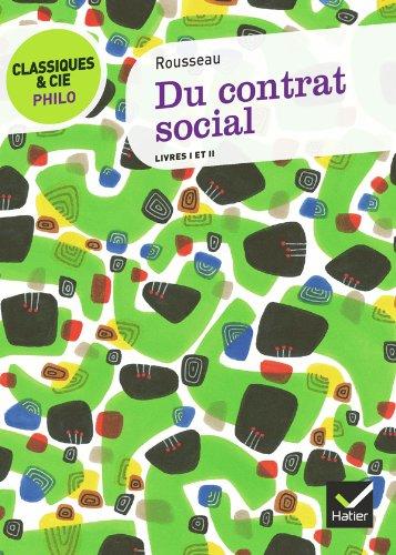 Du contrat social: livres I et II par Jean-Jacques Rousseau