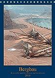 Bergbau - Rohstoffe und Maschinen im Steinbruch (Tischkalender 2019 DIN A5 hoch): Einblick in die faszinierenden Welt der Bergbautechnik (Monatskalender, 14 Seiten ) (CALVENDO Technologie)