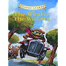 Classic Starts®: The Wind in the Willows (Classic Starts® Series)