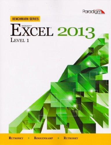 Microsoft Excel 2013: Level 1 [With CDROM] (Benchmark) by Nita Rutkosky (2014-07-01)