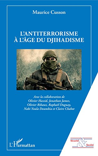 L'antiterrorisme à l'âge du djihadisme