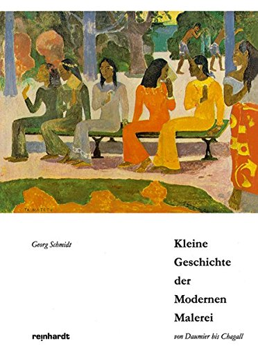 Kleine Geschichte der Modernen Malerei: Von Daumier bis Chagall