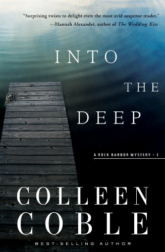 Into the Deep: A Rock Harbor Novel (Rock Harbor Series Book 3) (English Edition)