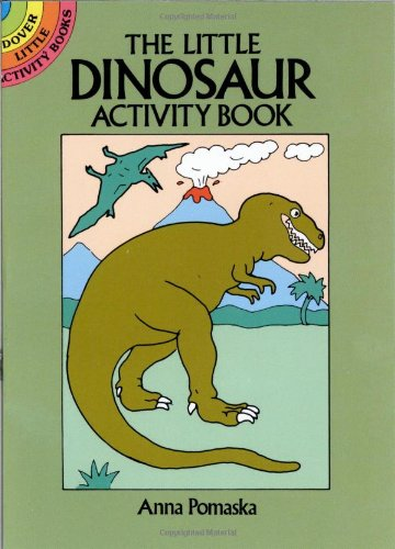 The Little Dinosaur Activity Book (Dover Little Activity Books)