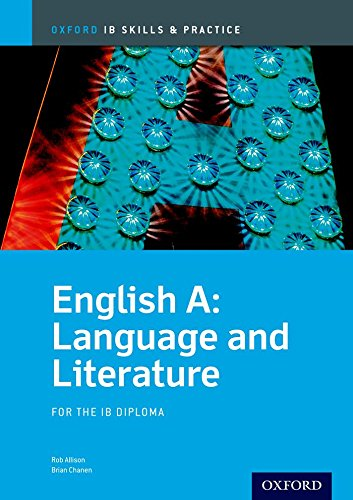 English A Language and Literature Skills and Practice: Oxford IB Diploma Programme (International Baccalaureate)