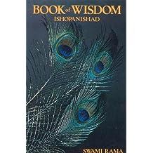 BOOK OF WISDOM: Ishopanishad