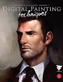 Digital Painting Techniques: Masters Collection (Digital Art Masters Series) de [3dtotal.Com]