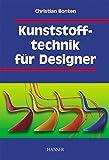 Kunststofftechnik für Designer
