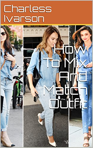 How To Mix And Match Outfit (English Edition) (Match-outfits)