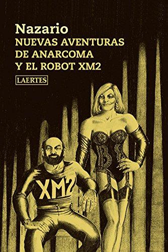 Nuevas aventuras de Anarcoma y el robot XM2 (Rey de bastos)
