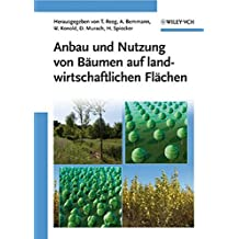 Anbau und Nutzung von Bäumen auf landwirtschaftlichen Flächen