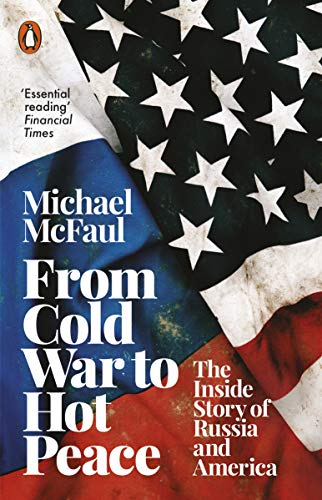 From Cold War to Hot Peace: The Inside Story of Russia and America (English Edition)