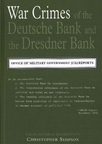 the-war-crimes-of-the-deutsche-bank-and-the-dresdner-bank-office-of-military-government-us-reports-s