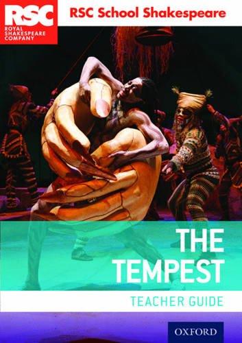 RSC School Shakespeare: The Tempest: Teacher Guide por Oxford University Press