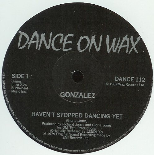 GONZALEZ / HAVEN'T STOPPED DANCING YET