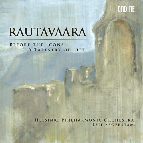 Rautavaara: Before the Icons - A Tapestry of Life
