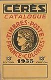 CERES Catalogue timbres poste 1955, 13è édition