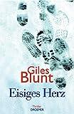 Giles Blunt: Eisiges Herz