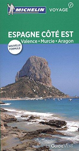 Guide Vert Espagne côté Est : Valence, Murice, Aragon, Michelin
