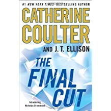 The Final Cut by Coulter, Catherine, Ellison, J. T. (2013) Hardcover