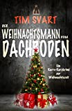 Der Weihnachtsmann vom Dachboden von Tim Svart