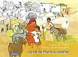 La vie de Marie à colorier