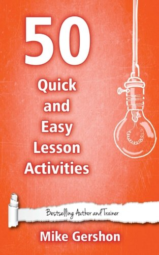 50 Quick and Easy Lesson Activities: Volume 3 (Quick 50 Teaching Series)