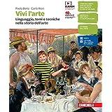 Vivi l'arte. Linguaggio, temi e tecniche nella storia dell'arte. Per la Scuola media. Con e-book. Con espansione online