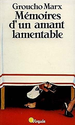 Marx Groucho - Mémoires d'un amant