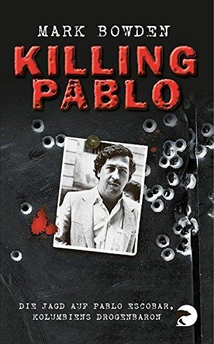 Killing Pablo: Die Jagd auf Pablo Escobar, Kolumbiens gebraucht kaufen  Wird an jeden Ort in Deutschland