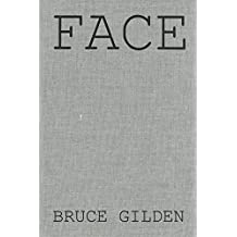 [(Face)] [Photographs by Bruce Gilden ] published on (September, 2015)