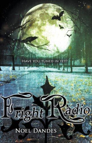 Fright Radio by Noel Dandes (2013-12-09) par Noel Dandes