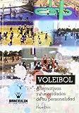 Voleibol: alternativas y curiosidades de su personalidad