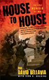 House to House: An Epic Memoir of War (English Edition)