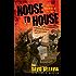 House to House: An Epic Memoir of War (English Edition)