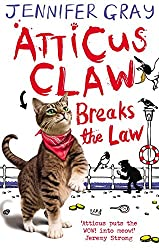 Atticus Claw Breaks the Law (Atticus Claw: World's Greatest Cat Detective)