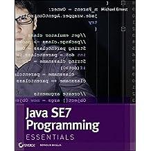 Java SE 7 Programming Essentials by Michael Ernest (2012-11-13)