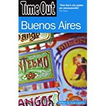 Time Out Buenos Aires (Time Out Guides) by Editors of Time Out (2008-07-28)