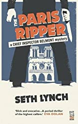 The Paris Ripper (A Chief Inspector Belmont Mystery)