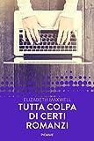 51z938oAwjL._SL160_ Recensione di Tutta colpa di certi romanzi di Elizabeth Maxwell Recensioni libri