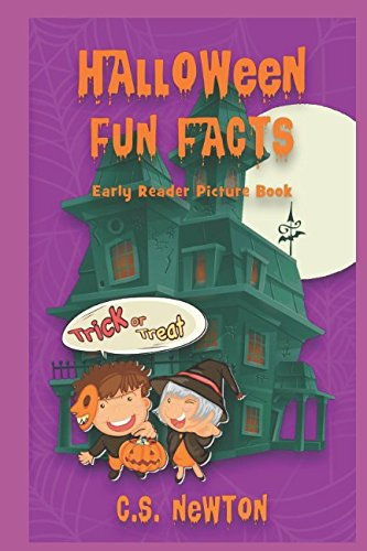 Halloween Fun Facts: Early Reader Picture Book