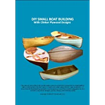 DIY SMALL BOAT BUILDING - With Clinker Plywood  Designs