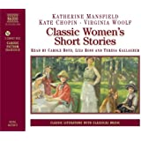 Classic Women's Short Stories (Classic Literature with Classical Music)