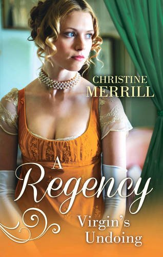 A Regency Virgin's Undoing