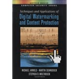 Techniques and Applications of Digital Watermarking and Content Protection (Artech House Computer Security Series)